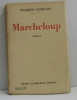 Marcheloup. Genevoix Maurice