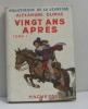 Vingt ans après tome I. Dumas Alexandre