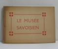 Le musée savoisien de chambéry. Pérouse G