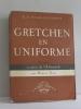 Gretchen en uniforme. Helms-liesenhoff K.h