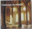 L'abbaye de Noirlac. Meslé