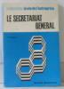 Le secrétariat général. Dussaulx