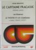 Une oeuvre: Le capitaine fracasse  un thème: le théâtre et les comédiens. Gautier