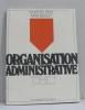 Organisation administrative tome premier. Reix Robert  Seguy Max