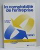 La comptabilité de l'entreprise tome premier. Aubanel J.m.  Richard G.  Perochon Cl