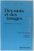 Des mots et des images communication et expression (specimen). Dupuy  Lasseur  Talon