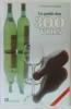 Le guide des 300 vins. Foussard  Spitzer