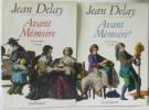 Avant mémoire. Delay