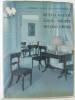 Comment installer son intérieur en Restauration ou Louis-Philippe ou Second Empire. Brunhammer  Fayet