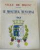 Ville de Brest  le moniteur municipal 1964. Collectif