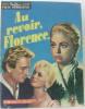 Nous deux Film moderne n°28 Au revoir Florence... (Pia Casilio  Baldini  Parigi  Francia). Collectif