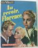 Nous deux Film moderne  Au revoir  Florence... n°28. Collectif
