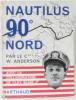Nautilus 90° Nord. Anderson