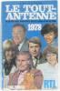 Le tout-antenne. le guide des vedettes de la radio et de la télé 1978. Collectif