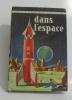 Dans l'espace. Appell Claude  Brient Georges (illustrations)