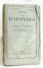 Oeuvres posthumes de Vauvenargues precedees de son eloge  par M. Ch. de Saint-Maurice  et accompagnees de notes et de lettres inedites de Voltaire. ...