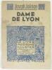 Dame de Lyon (bois de Claude Escholier). Jolinon