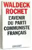 L'avenir du parti communiste français. Waldeck Rochet