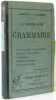 La Troisieme Annee De Grammaire: Complements De Grammaire; Style De Composition; Litterature; Histoire Litteraire; Morceaux Choisis. Larive  Fleury