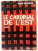 Le Cardinal de l'Est. Roger Bourgeon