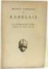 Oeuvres complètes de Rabelais - Le cinquième livre - Lettres et écrits divers. Rabelais
