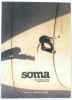 Soma  skateboard medecine  Numéro Un  juillet & Août 2007. Collectif