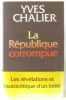 La République corrompue. Yves Chalier