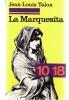 La marquesita / roman de moeurs espagnoles. Talon Jean-Louis