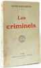 Les criminels. MARGUERITTE Victor