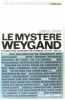 Le Mystère Weygand. Fouvez