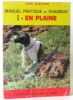Manuel pratique du chasseur (tome premier) en plaine. Castaing