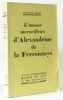 L'amour merveilleux d'Alexandrine de la Ferronnays. ANDE Jeanne