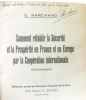 Comment rétablir la sécurité et la prospérité en France et en Europe par la coopération internationale. Marchand