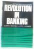 Revolution in Banking. Bowden Elbert V