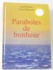 Les paraboles du bonheur. Vernette Jean
