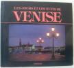 Les Jours et les Nuits de Venise. Collectif