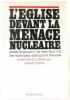 L'Eglise devant la menace nucléaire. Defois Gérard