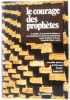 Le courage des prophetes. Episcopat Franc