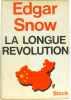 La longue révolution. Snow