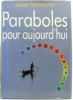 Paraboles pour aujourd'hui. Vernette Jean