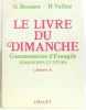 Le livre du dimanche - Commentaires d'Evangile Dimanche et fêtes. Année A. Bessière Gérard