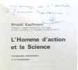 L'homme d'action et la science. Kaufmann
