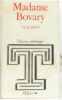Thema - anthologie  Madame Bovary  Flaubert. Baniol