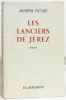 Les lanciers de Jerez. Joseph Peyré