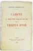 Carine Ou La Jeune Fille Folle De Son Ame; Tripes D'Or. Crommelynck  Fernand