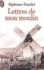 Lettres de mon Moulin. Alphonse Daudet