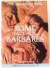 Rome face aux barbares  1000 ans pour un empire. Collectif