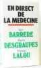 """""""en direct de la medecine"""". Barrere-I Desgraupes-P"""