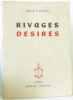 Rivages Désirés. Roger Flouriot