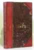 Théâtre choisi de Calderon. Traduit par L. Sandret. Tome 1. La dévotion à la croix - La maison à deux portes (tome premier). Calderon